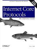 二手書博民逛書店《Internet Core Protocols: The Definitive Guide》 R2Y ISBN:1565925726