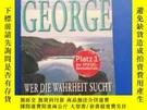 二手書博民逛書店外文原版罕見GEORGE WER DIE WAHRHEIT SUCHTY153720