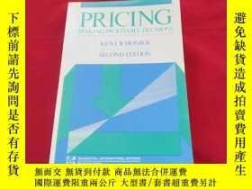 二手書博民逛書店PRICING罕見MAKING PROFITABLE DECISIONSY179070 Kent B. Mon