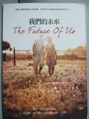 【書寶二手書T3/文學_GEW】我們的未來_傑伊艾夏