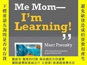 二手書博民逛書店Don t罕見Bother Me Mom--i m Learning!-別煩我媽媽--我在學呢!Y436638