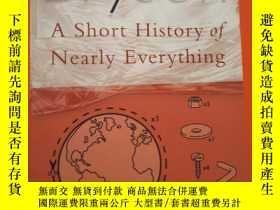 二手書博民逛書店A罕見SHORT HISTORY OF NEARLY EVERY
