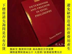 二手書博民逛書店Determinism罕見and Freedom in Stoi