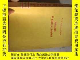 二手書博民逛書店PROBLEMS罕見IN GENERAL PHYSICS7477