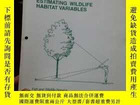 二手書博民逛書店Estimating罕見wildlife habitat variablesY267761 Fish and