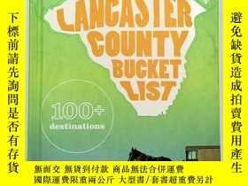 二手書博民逛書店Lancaster罕見County Bucket List: 100+ destinationsLancaster