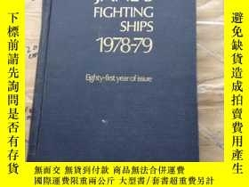 二手書博民逛書店JANE S罕見FIGHTING SHIPS 1978-79Y252403 FRED T.JANE LONDO
