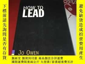 二手書博民逛書店How罕見To Lead【英文原版】Y248636