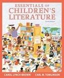 二手書博民逛書店 《Essentials of Children s Literature》 R2Y ISBN:0205520324│Allyn & Bacon