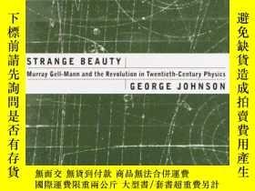 二手書博民逛書店Strange罕見Beauty: Murray Gell-Man
