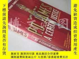 二手書博民逛書店A罕見Certain Justice【36開 英文原版】(信仰)