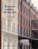 二手書博民逛書店《Managing Hotels Effectively: Lessons from Outstanding General Managers》 R2Y ISBN:0442238142