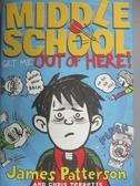 【書寶二手書T7/原文小說_IDJ】Middle School: Get Me Out of Here!_Patters