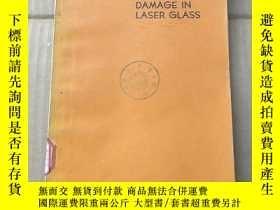 二手書博民逛書店damage罕見in laser glass(P986)Y173412