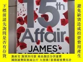 二手書博民逛書店15th罕見AffairY265801 JAMES PATTER