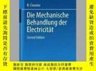 二手書博民逛書店Die罕見Mechanische Behandlung Der ElectricitatY405706 R C