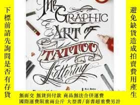 二手書博民逛書店Graphic罕見Art of Tattoo Lettering