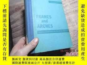 二手書博民逛書店frames罕見and arches condensed sol