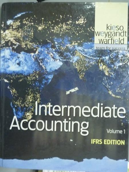 【書寶二手書T3/大學商學_PDW】Intermediate Accounting Vol.1_Kieso,Weygan