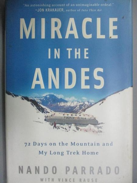 【書寶二手書T6/原文書_YGT】Miracle in the Andes: 72 Days on the Mounta