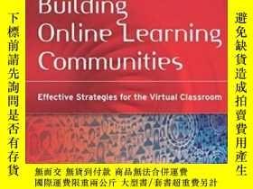 二手書博民逛書店Building罕見Online Learning CommunitiesY255562 Rena M. Pa