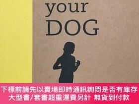 二手書博民逛書店Get罕見Fit with Your Dog: 20 Ways to Active Health Together