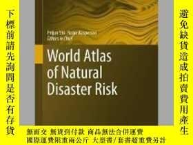 二手書博民逛書店World罕見Atlas of Natural Disaster RiskY405706 Peijun Shi