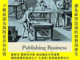 二手書博民逛書店Publishing罕見Business In Eighteenth-century England (peopl