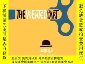 二手書博民逛書店The罕見Invented PartY380406 Rodrigo Fresán Open Letter 出