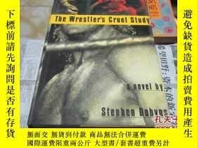 二手書博民逛書店the罕見wrestler s cruel study【英文版,
