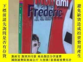 二手書博民逛書店法文原版罕見Mon ami Frédéric.Hans-Peter RitcherY7215 Hans-Pet