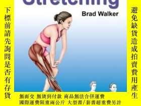 二手書博民逛書店The罕見Anatomy Of Stretching-伸展的解剖學Y436638 Brad Walker No