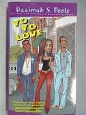 【書寶二手書T8/原文小說_CEU】Yo Yo Love_Daaimah S. Poole