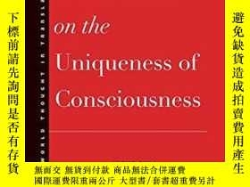 二手書博民逛書店New罕見Treatise On The Uniqueness Of ConsciousnessY256260