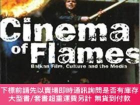 二手書博民逛書店Cinema罕見Of FlamesY255174 Dina Iordanova British Film In