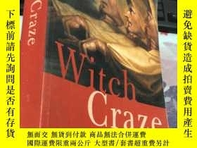 二手書博民逛書店Witch罕見Craze:Terror and Fantasy