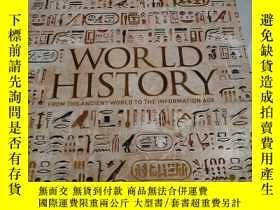 二手書博民逛書店WORLD罕見HISTORY:FROM THE ANCIENT WORLD TO THE INFORMATION
