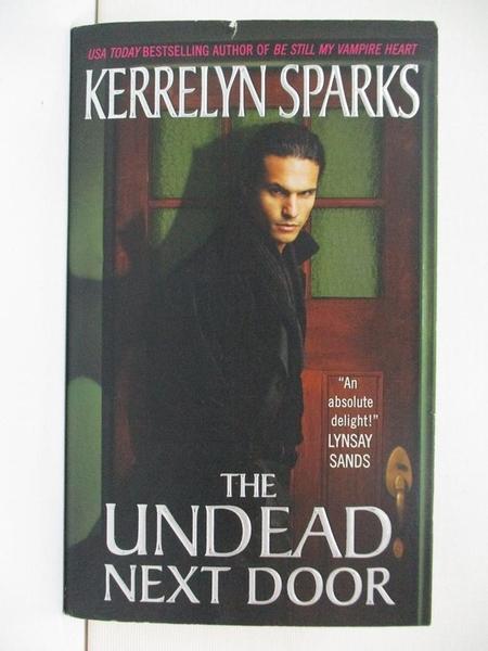 【書寶二手書T6/原文小說_AYN】The Undead Next Door_Sparks, Kerrelyn