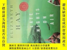 二手書博民逛書店late罕見nights on airY271632 eliza