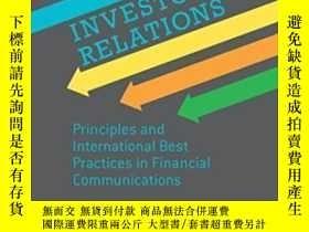 二手書博民逛書店Investor罕見Relations: Principles And International Best Pr