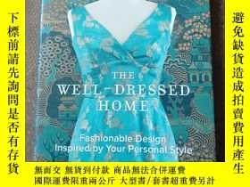 二手書博民逛書店The罕見Well-Dressed Home: Fashiona