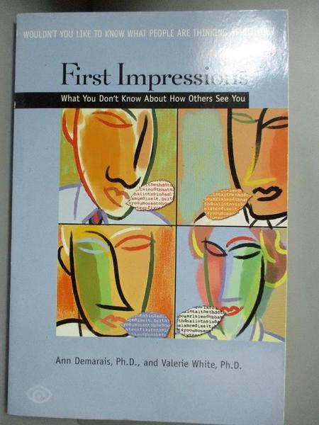 【書寶二手書T1/心理_JPE】First Impressions: What You Don t Know about How Others See You