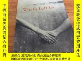 二手書博民逛書店What s罕見Left Us by HunterY16306 Aislinn Hunter Publishe