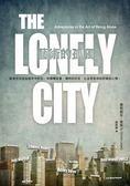 (二手書)藝術的孤獨:給居住在孤寂城市中的你,和偶爾寂寞、獨特的所在,以及想要..