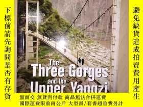 二手書博民逛書店The罕見Three Gorges and the Upper