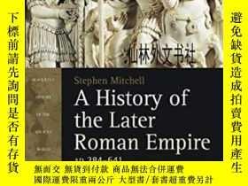 二手書博民逛書店【罕見】2014年出版 A History Of The Later Roman Empire, Ad 284-6