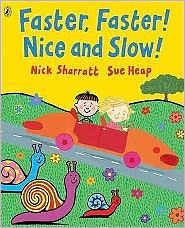 【麥克書店】FASTER, FASTER! NICE AND SLOW! /英文繪本 《主題:對比》