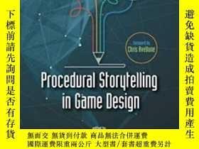 二手書博民逛書店Procedural罕見Storytelling In Game DesignY255562 Tanya X.