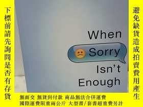 二手書博民逛書店when罕見sorry isnt enoughY175149 m