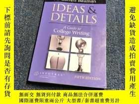 二手書博民逛書店Ideas罕見& Details: A Guide To Col